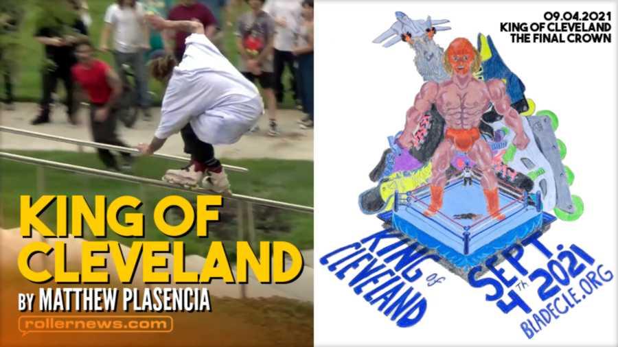 King of Cleveland 2021 - Edit by Matthew Plasencia