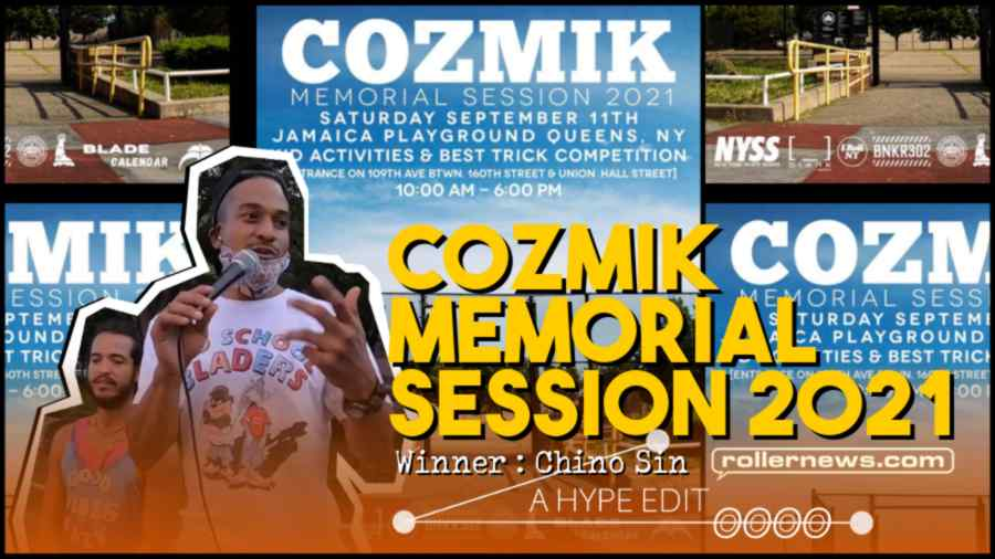 Cozmik Memorial Session 2021 (Best Trick Contest) - NYC - Edit by Hyper Mike