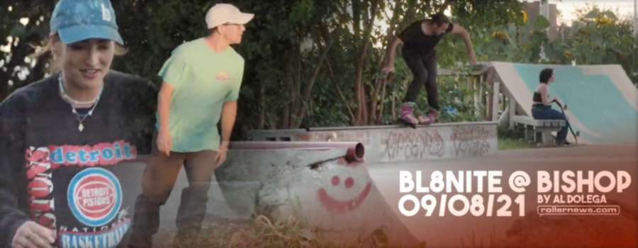 BL8NITE @ BISHOP 09/08/21 by Al Dolega