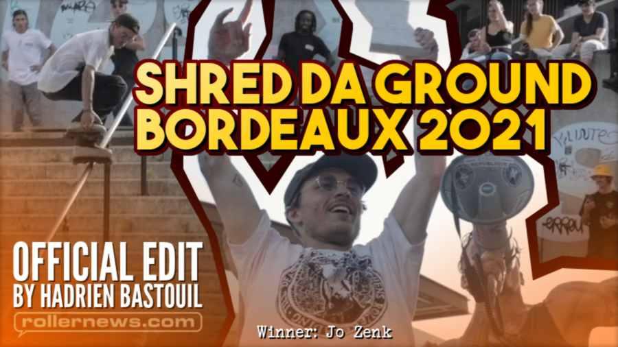 Shred Da Ground 2021 Bordeaux - Official Video, by Hadrien Bastouil