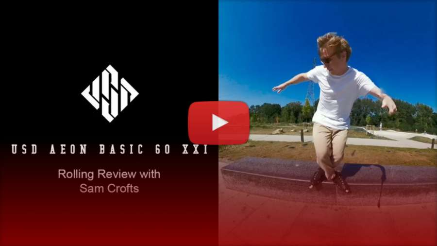 Usd Aeon Basic 60 XXI - Rolling Review With Sam Crofts