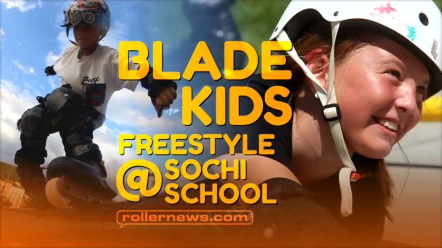 Bladekids @ Freestylesochi School - Russia, Summer 2021 by Ivan Kovtun