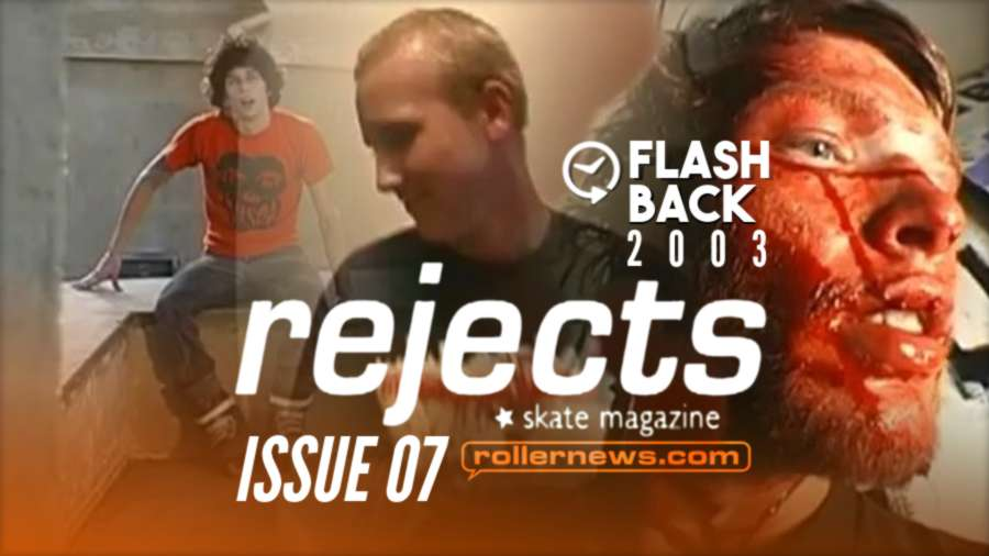 Flashback: Rejects Mag Issue 7 (2003) - Full Video