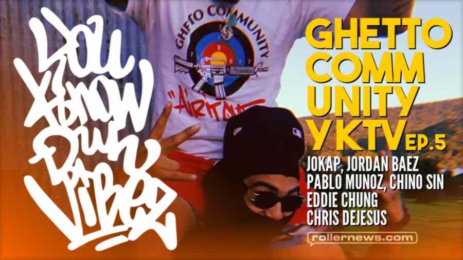 Ghetto Community - YKTV Ep.5 - Bladers Reunion @ Woodward (2021)