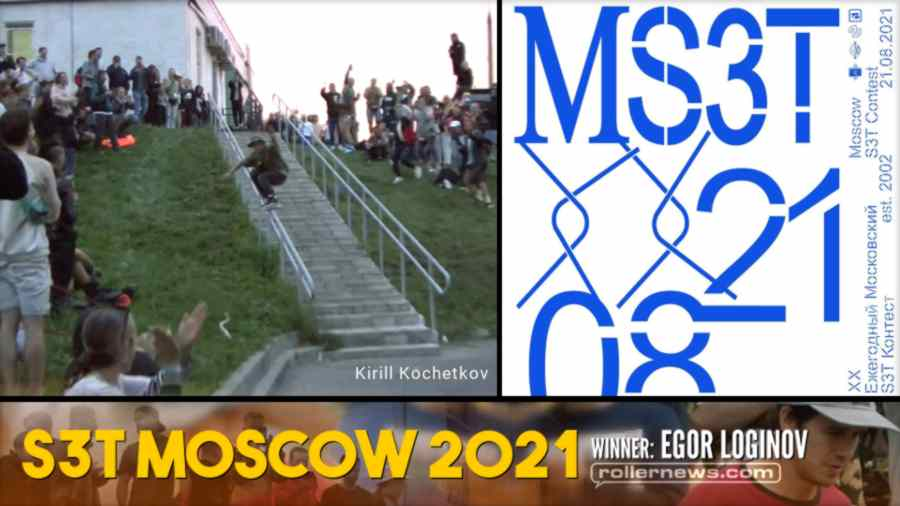 S3T Moscow 2021 - with Ilia Savosin, Egor Loginov, Kirill Kochetkov & more