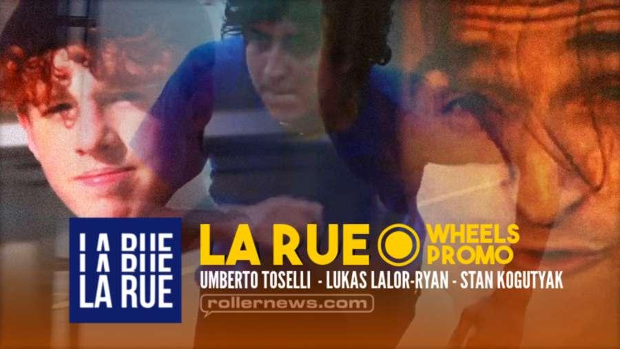 La Rue - Wheels Promo (2021) by Umberto Tosseli
