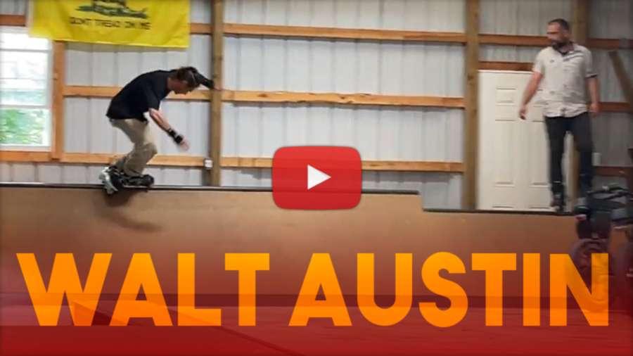 'I Got to Skate With Walt Austin' - Brett Dasovic
