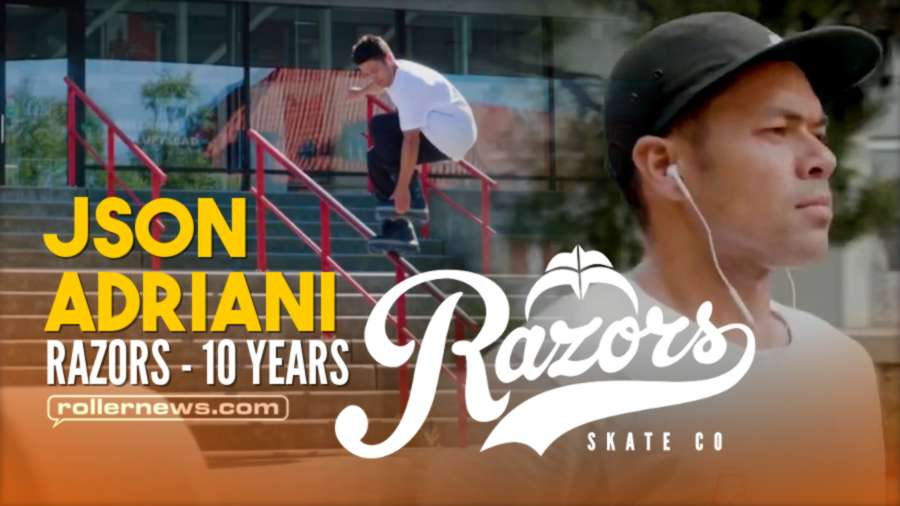Json Adriani - 10 Year Anniversary With Razors Skates (2021)