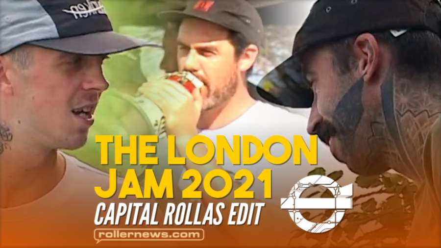 The London Jam 2021 - Edit by Capital Rollas