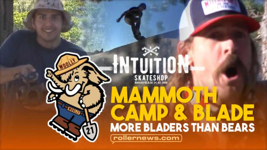 More Bladers Than Bears - Mammoth Camp & Blade 2021 - Intuition Edit by Cody Norman