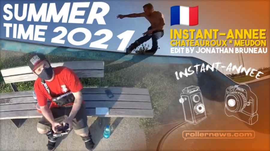Instant Annee - Summertime (France, 2021) - Park Edit by Jonathan Bruneau