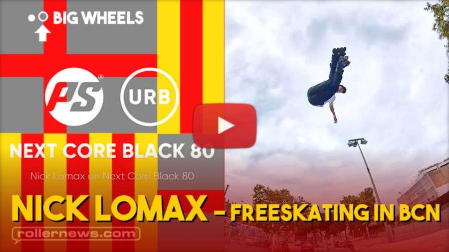 Nick Lomax - Freeskating in Barcelona (Spain, 2021)