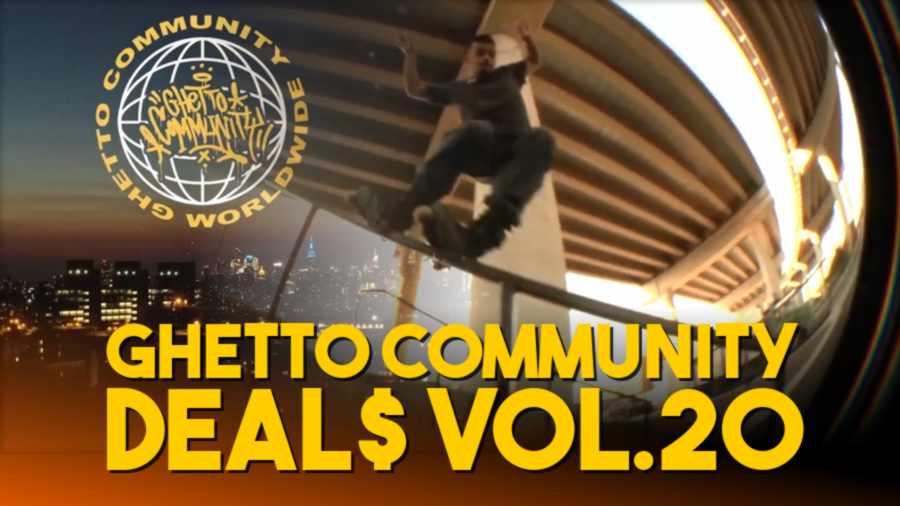 Ghetto Community - DEAL$ VOL.20 (October 2021)