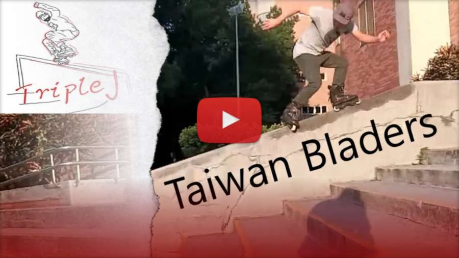 Taiwan Bladers - We Love Aggressive Inline Skating (2021) by Eugene Diniz