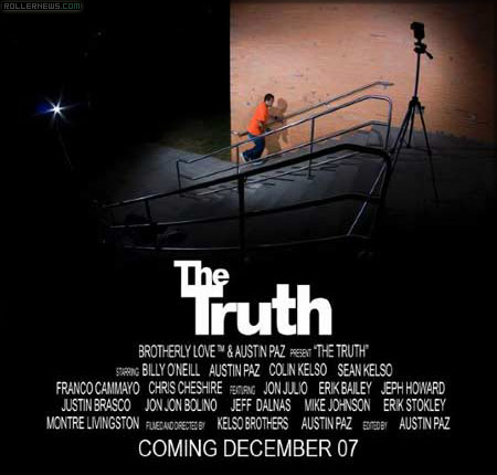 The Truth - A video by Austin Paz & Brotherly Love (2007) - Full Video