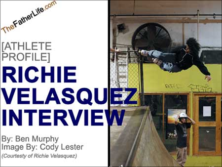 the father life : richie velasquez interview