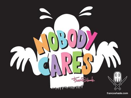 franco shade nobody cares