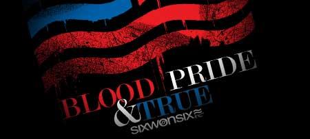 Blood, Pride & True