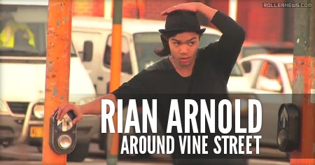 Rian Arnold - Around Vine St (2009) By Dom West